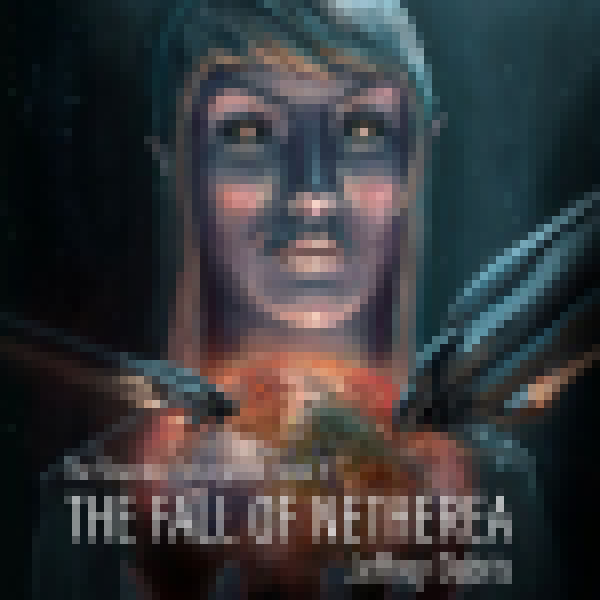 The Fall Of Netherea Book Trailer